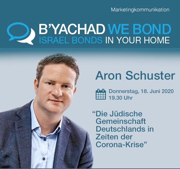 Israel Bonds B'yachad We Bond - Aron Schuster - 18 June 2020