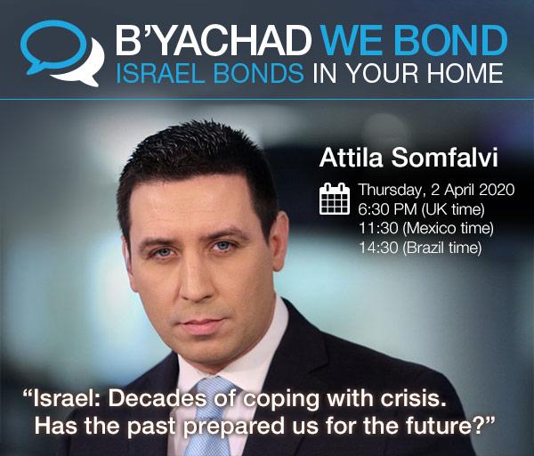 Israel Bonds B'yachad We Bond - Attile Somfalvi - 2 April 2020