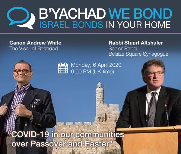 Israel Bonds B'yachad We Bond - Canon Andrew White and Rabbi Stuart Altshuler - 6 April 2020
