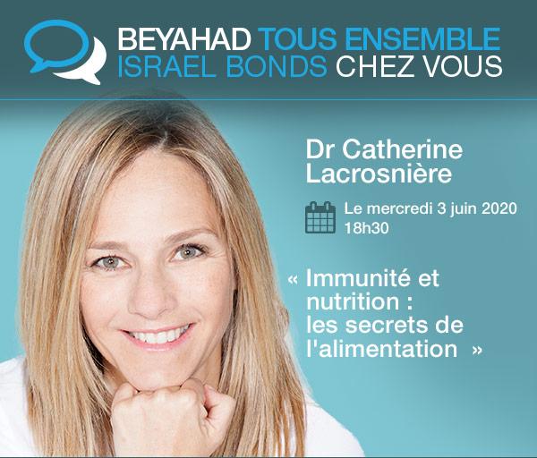 Israel Bonds BEYAHAD TOUS ENSEMBLE - Dr. Catherine Lacrosnière - 3 juin 2020