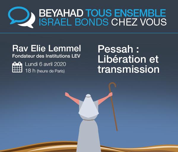 IIsrael Bonds BEYAHAD TOUS ENSEMBLE - Rav Elie Lemmel - 6 avril 2020