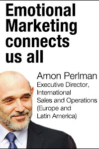 Emotional Marketing connects us all by Arnon Perlman Executive Director, International Sales and Operations (Europe and Latin America)